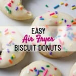 Air Fryer Biscuit Donuts for Pinterest