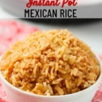 instant pot easy mexican rice pinterest 4